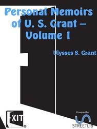Personal Memoirs of U. S. Grant — Volume 1 - copertina
