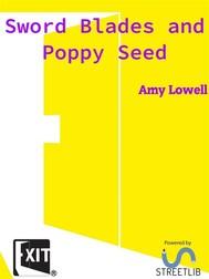 Sword Blades and Poppy Seed - copertina