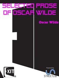Selected Prose of Oscar Wilde - Librerie.coop