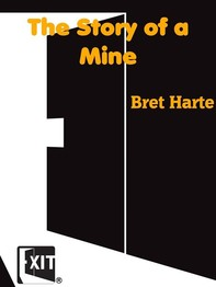 The Story of a Mine - Librerie.coop