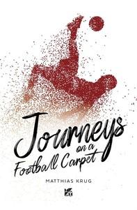 Journeys on a football carpet-EPUB - Librerie.coop