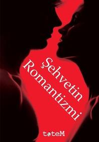 Şehvetin Romantizmi - Librerie.coop