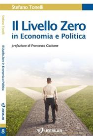 Il Livello Zero in Economia e Politica - copertina