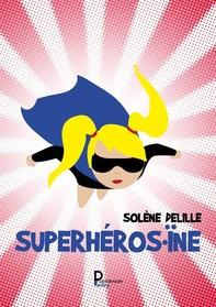 Superhéros.ïne - Librerie.coop