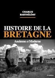 Histoire de la Bretagne ancienne et moderne - copertina