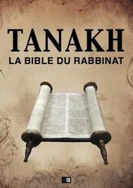 Tanakh : La Bible du Rabbinat - copertina