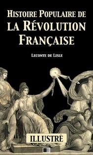 Histoire populaire de la Révolution Française (Illustré) - copertina