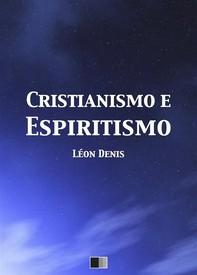 Cristianismo e Espiritismo - Librerie.coop