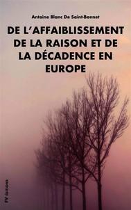 De l'affaiblissement de la raison et de la décadence en Europe - copertina