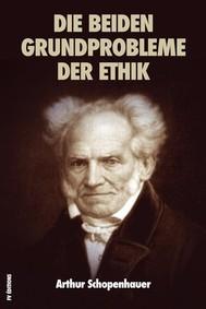 Die beiden Grundprobleme der Ethik - copertina