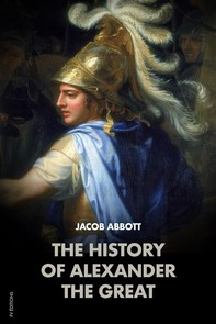 The History of Alexander the Great - Librerie.coop
