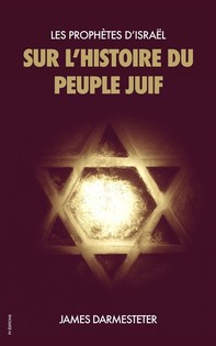 Les Prophètes d'Israël : Sur l'histoire du Peuple Juif - Librerie.coop
