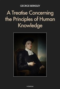 A Treatise Concerning the Principles of Human Knowledge - Librerie.coop