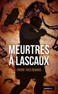Meurtres à Lascaux - Librerie.coop