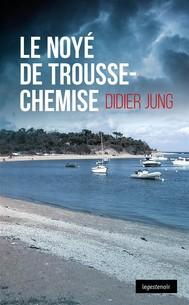 Noyé de Trousse-Chemise - copertina
