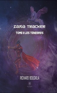 Zaxia Tracker - Tome II - Librerie.coop