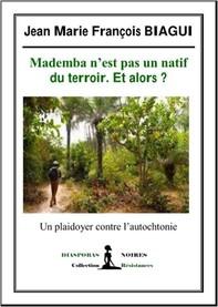 Mademba n'est pas un natif du terroir. Et alors ? - Librerie.coop
