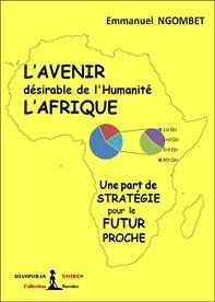 L'Avenir désirable de l'Humanité, L'Afrique - Librerie.coop