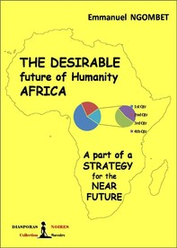 The desirable future of Humanity AFRICA - Librerie.coop