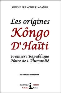 Les origines Kôngo d'Haïti - Librerie.coop