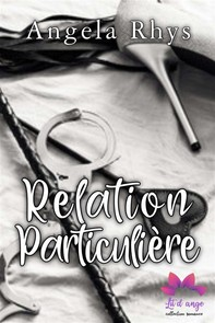 Relation particulière - Tome 1 - Librerie.coop