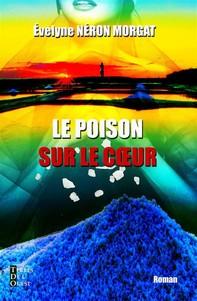 Le poison sur le cœur - Librerie.coop