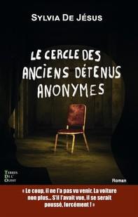 Le cercle des anciens détenus anonymes - Librerie.coop