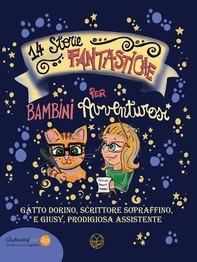14 storie fantastiche per bambini avventurosi - Librerie.coop