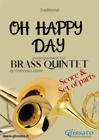 Oh Happy Day - Brass Quintet score & parts - Librerie.coop