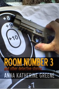 Room Number 3 and Other Detective Stories - Librerie.coop
