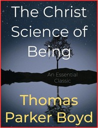 The Christ Science of Being - Librerie.coop
