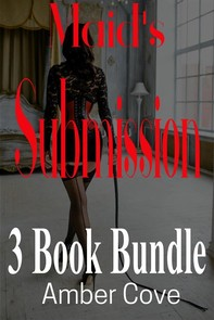 Maid's Submission 3 Book Bundle - Librerie.coop
