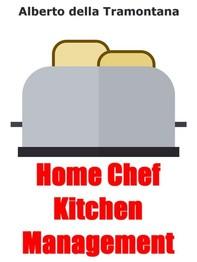 Home Chef Kitchen Management - Librerie.coop