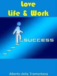 Love, Life & Work - Librerie.coop