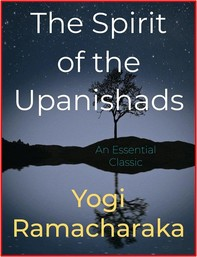 The Spirit of the Upanishads - Librerie.coop