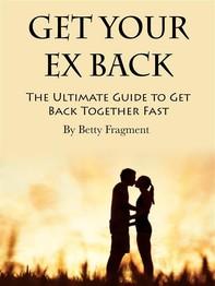 Get Your Ex Back - Librerie.coop