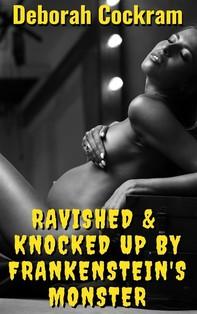 Ravished & Knocked Up By Frankenstein's Monster - Librerie.coop