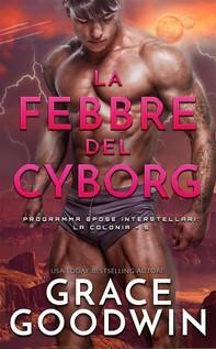 La febbre del Cyborg  - Librerie.coop