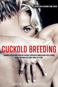 Cuckold Breeding Sharing Erotica Watching My Hotwife Backdoor Humiliation Erotic Group   - Librerie.coop