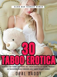 30 Taboo Erotica Sex Stories  Step-Father's Best Friend - Librerie.coop