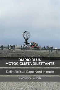 Diario di un Motociclista Dilettante - Librerie.coop