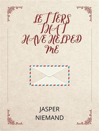 Letters That Have Helped Me - Librerie.coop