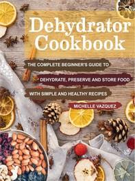 Dehydrator Cookbook - Librerie.coop