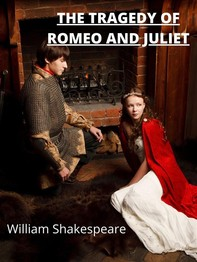 The Tragedy Of Romeo And Juliet - Librerie.coop