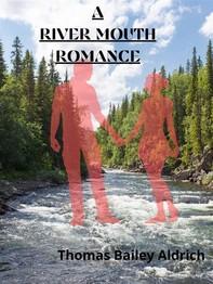 A Rivermouth Romance - Librerie.coop