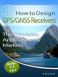 How to Design GPS/GNSS Receivers Books 2, 3, 4 & 5 - Librerie.coop