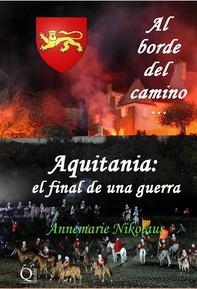 Aquitania: el final de una guerra - Librerie.coop