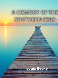 A Memory Of The Southern Seas - Librerie.coop