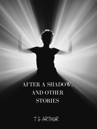 After A Shadow, And Other Stories - Librerie.coop