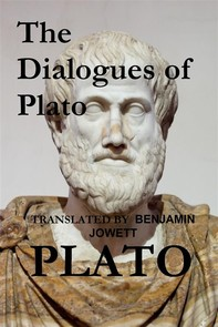 The Dialogues of Plato (Translated) - Librerie.coop